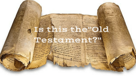 "Is it wrong to say ""Old Testament?"""